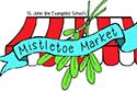 St. John School's Mistletoe Market flyer