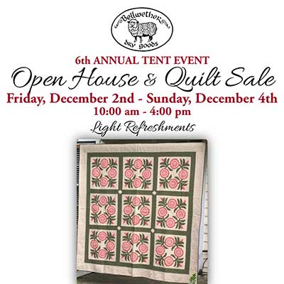 Bellwether Dry Goods Open House & Quilt Sale flyer