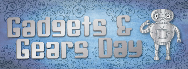 Gadgets & Gears Day
