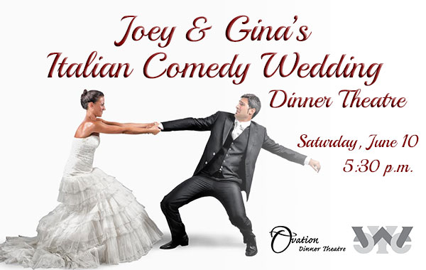Joey & Gina's Italian Comedy Wedding comes to the WY&CC on June 10.