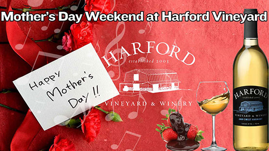 Mother's Day Weekend at Harford Vineyard flyer