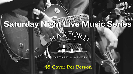 Saturday Night Live Music at Harford Vineyard