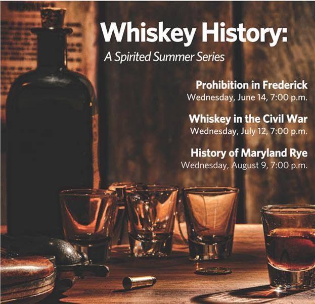 Frederick Whiskey History Summer Series