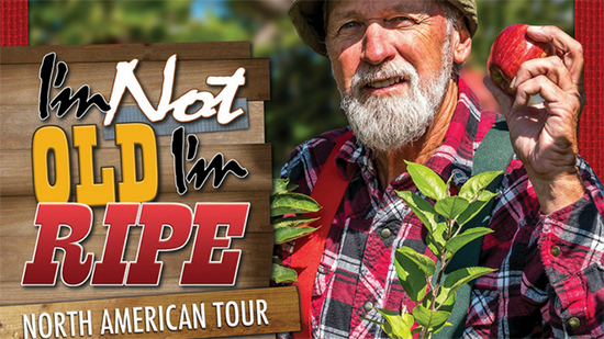Red Green's I'm Not Old, I'm Ripe Tour poster