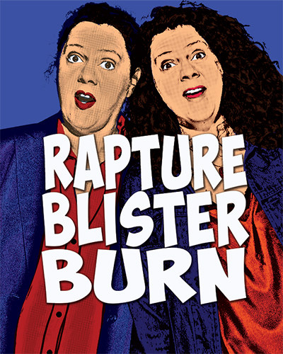 Rapture, Blister, Burn Poster