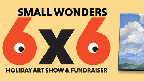 Poster for Small Wonders 6x6 art show