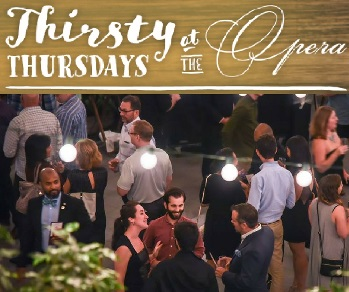 Thirsty Thursday at the Opera