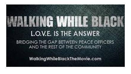 Walking While Black film poster