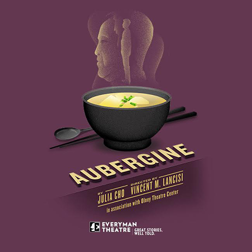 AUBERGINE at Everyman Theatre