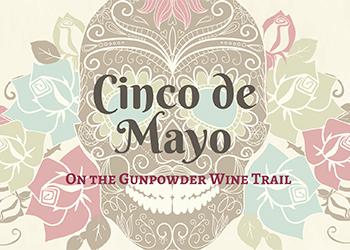 Cinco de Mayo on the Gunpowder Wine Trail Poster