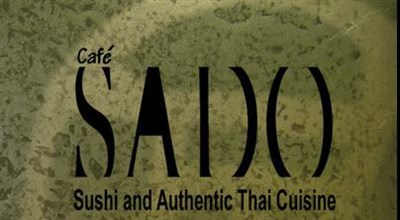 Cafe Sado boasts Sushi and Authentic Thai Cuisine.