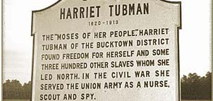 Birthplace Marker of Harriet Tubman