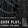 Dark Play or Stories for Boys poster art