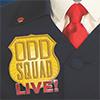 Odd Squad Live flyer artwork