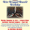Arts by the Bay: Wire Wrapped Bracelet Workshop flyer