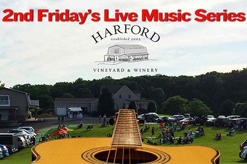 2nd Friday Live Music at Harford Vineyard flyer