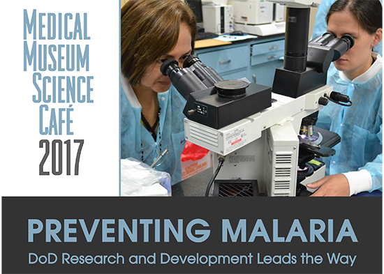 Medical Museum Science Cafe-Preventing Malaria