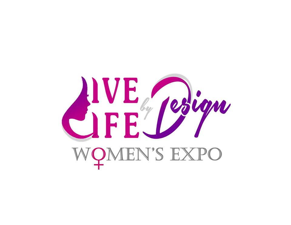 Live Life by Design Women's Expo
