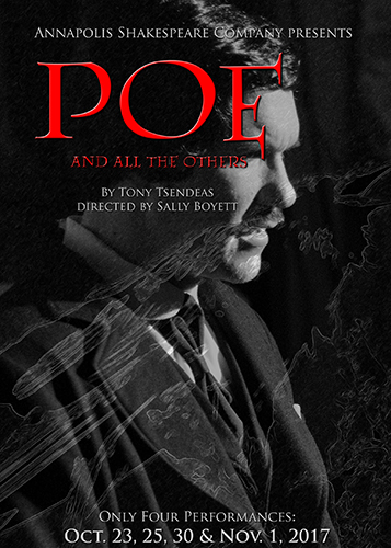 Annapolis Shakespeare Company presents - POE...poster