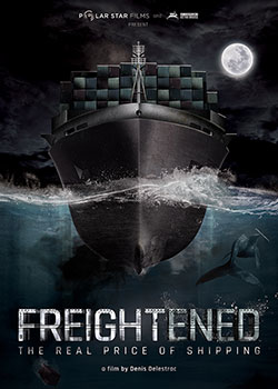 Freightened: The Real Price of Shipping poster