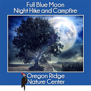 Full Blue Moon Night Hike and Campfire