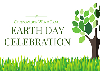 Gunpowder Wine Trail's Earth Day Celebration