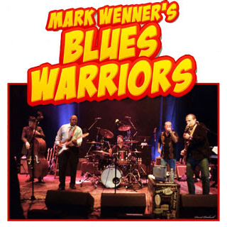 Mark Wenner & The Blues Warriors Poster