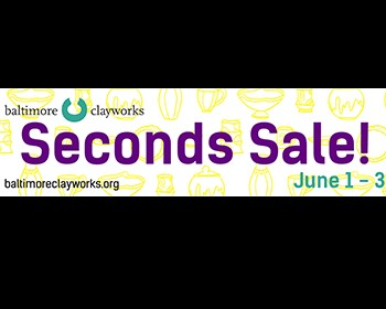 Baltimore Clayworks' Seconds Sale