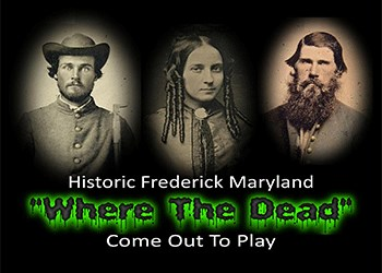 Maryland's Most Haunted City!