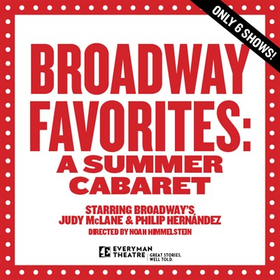 Broadway Favorites A Summer Cabaret Poster