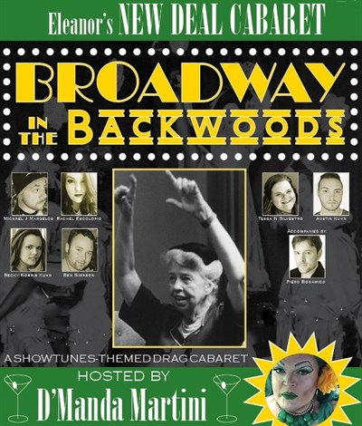 Broadway in the Backwoods