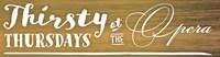 Thirsty Thursdays at the Opera Logo