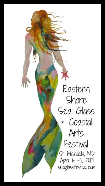 Eastern Shore Sea Glass & Coastal Arts Festival 2019