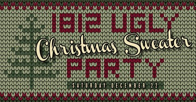 1812 Ugly Christmas Sweater Party