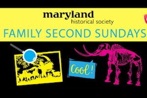 The Maryland Historical Society Family Second Sundays Poster