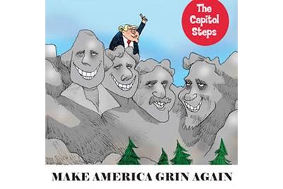 Capitol Steps Make America Grin Again Poster