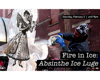 Fire in Ice: Absinthe Ice Luge! Poster