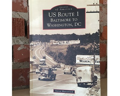 Cover of US Route 1: Baltimore to DC by Aaron Marcavitch