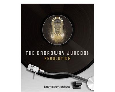 Broadway Jukebox Revolution poster