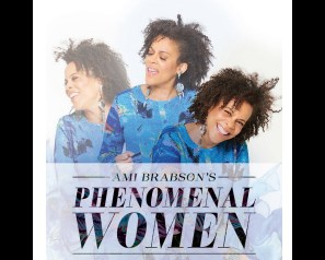 Phenomenal Women with Ami Brabson