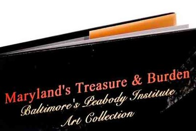 Maryland's Treasure & Burden Peabody Institute Art book cover