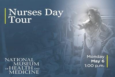 Nurses Day Tour at NMHM flyer