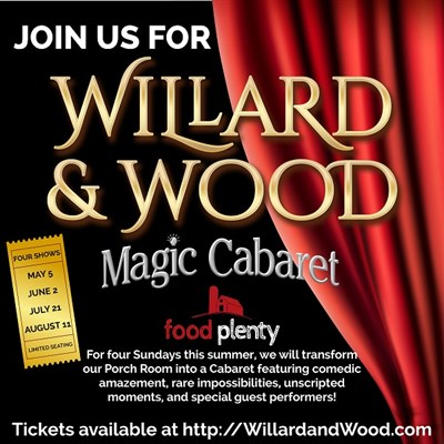 Willard & Wood Magic Cabaret at Food Plenty poster