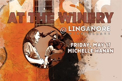 Music At The Winery, Featuring Michelle Hanan