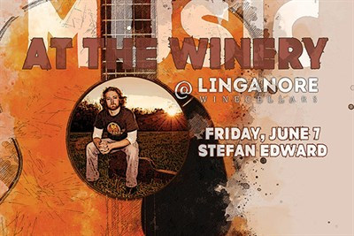Music At The Winery, Featuring Stefan Edward