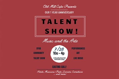 Old Mill Cafe 1st Year Anniversary Talent Show poster