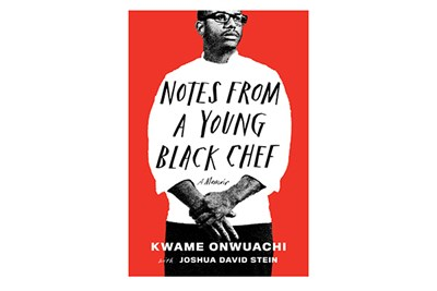 Notes From a Young Black Chef by Kwame Onwuachi book cover