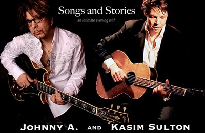Johnny A. & Kasim Sulton