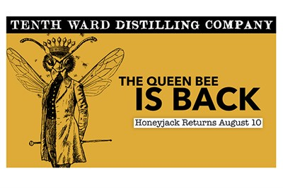 Tenth Ward Honeyjack is Back August 10th poster
