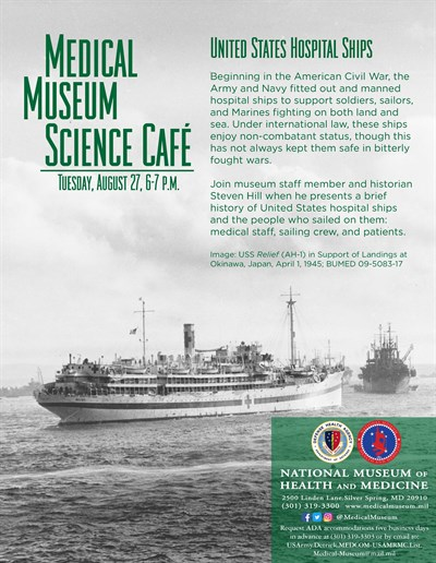 Medical Museum Science Café: United States Hospital Ships